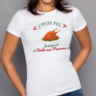 T-shirt NOEL J'peux pas... Je prépare la Dinde