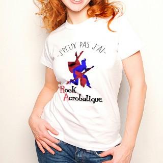 T-shirt J'peux pas j'ai Rock Acrobatique