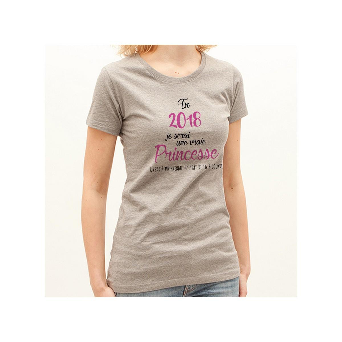 T-shirt 2018 une vraie princesse