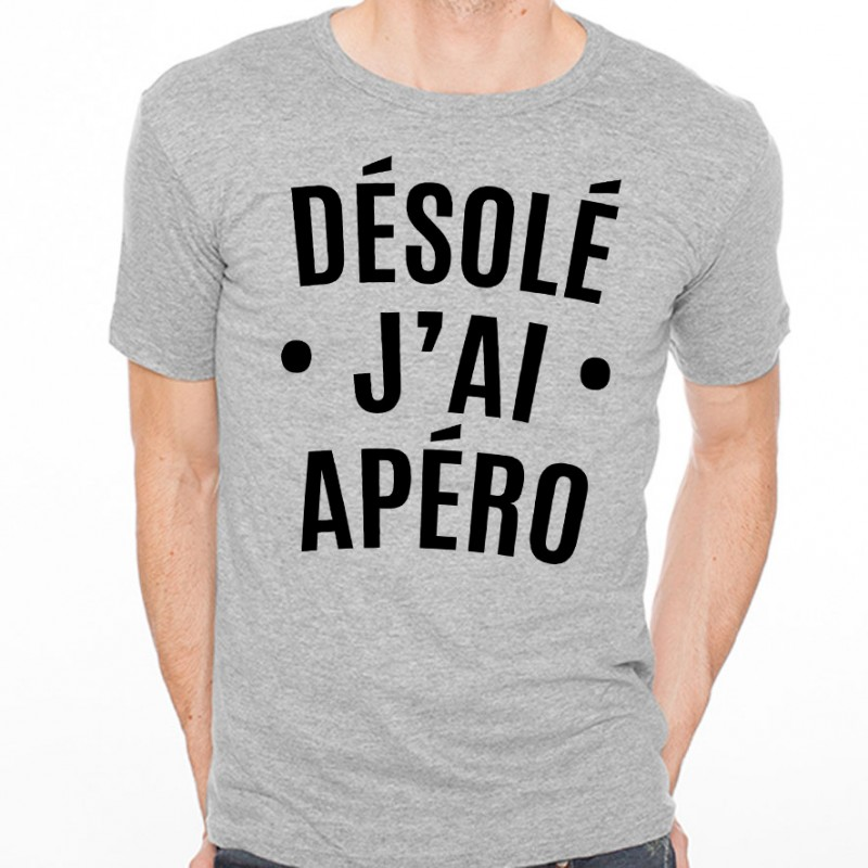 T-shirt Désolé j'ai apéro