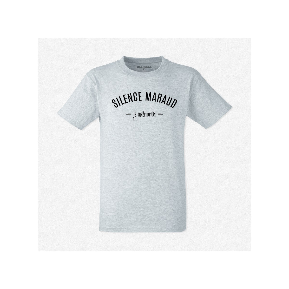 T-shirt Silence maraud, je parlemente