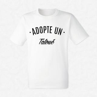 T-shirt Adopte un tatoué