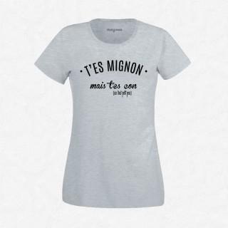 T-shirt T'es mignon