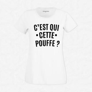 T-shirt C'est qui cette pouffe
