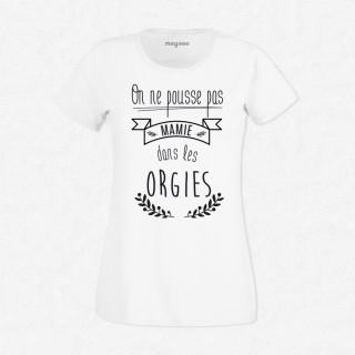 T-shirt Mamie dans les orgies