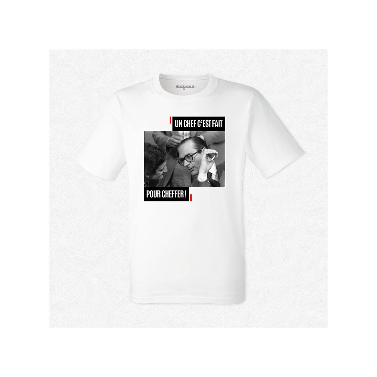 T-shirt Chirac Un chef