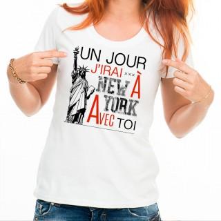 T-shirt Un jour j'irai à New-york avec toi