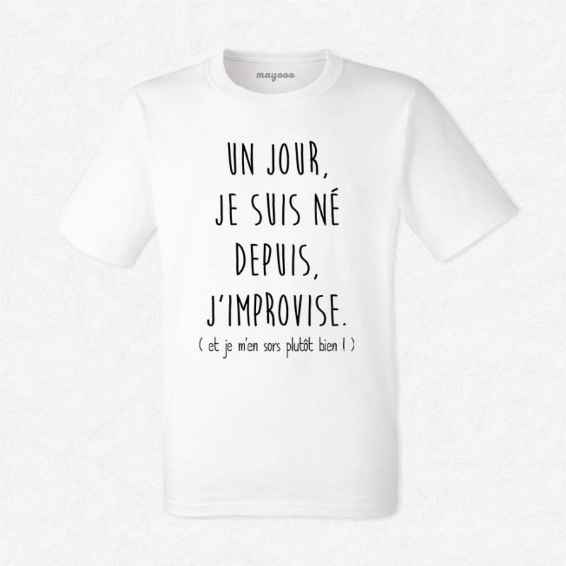 T-shirt Un jour je suis né