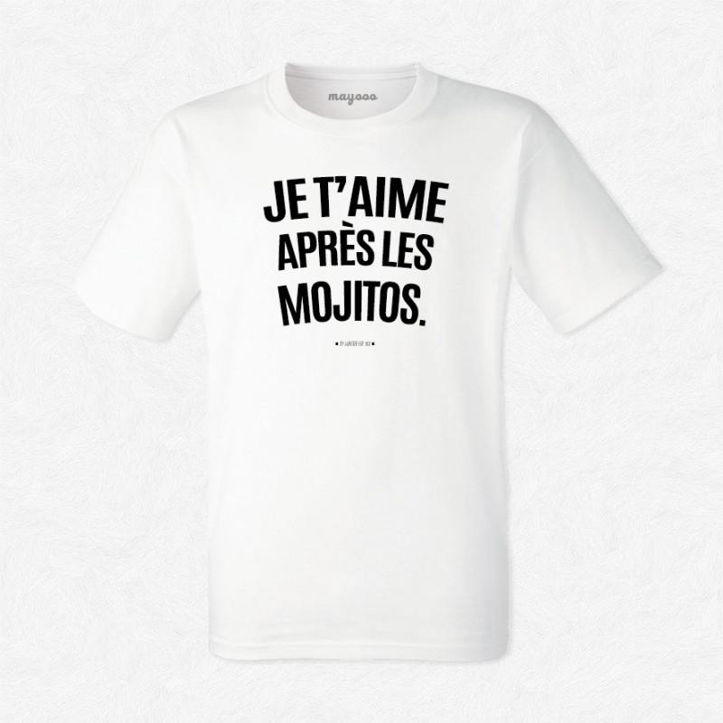 T-shirt Je t'aime après les mojitos