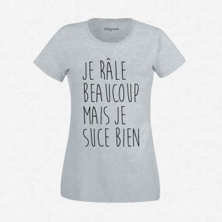 T-shirt Je râle beaucoup