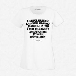 T-shirt je bois trop, je mange trop