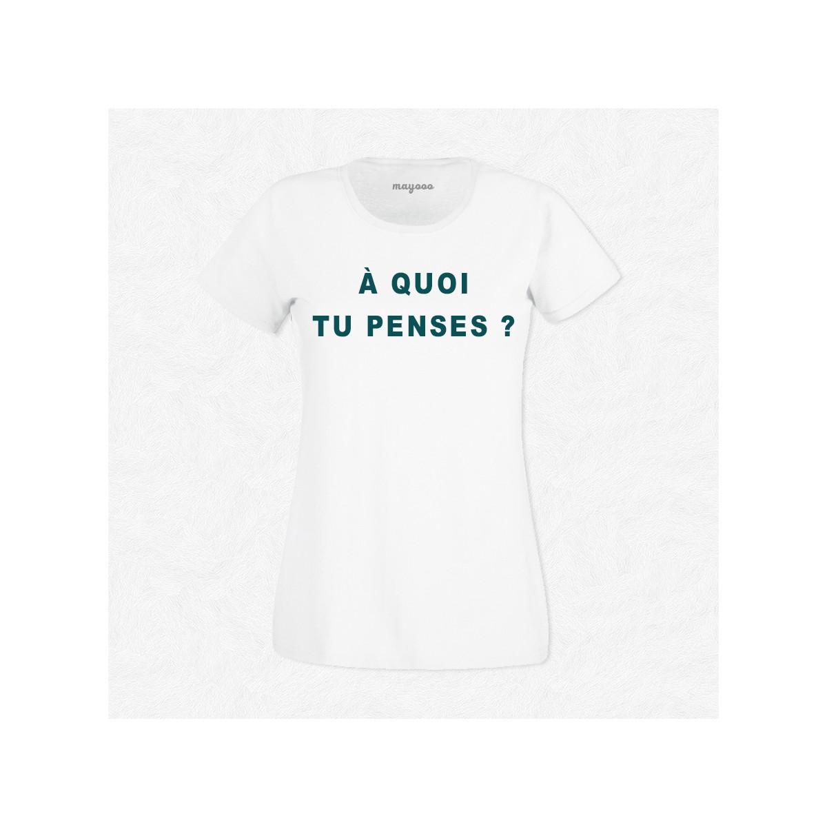 T-shirt À quoi tu penses ?