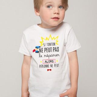 T-shirt Si tonton ne peut pas le réparer
