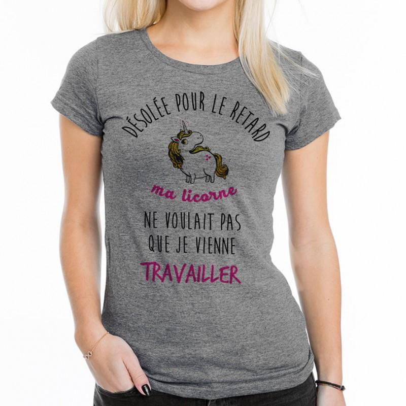 T-shirt Désolé pour le retard, ma licorne..