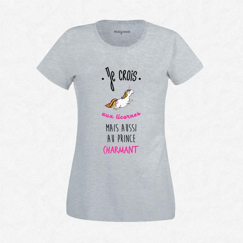 T-shirt Je crois aux licornes ET au prince charmant
