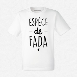 T-shirt Espèce de fada