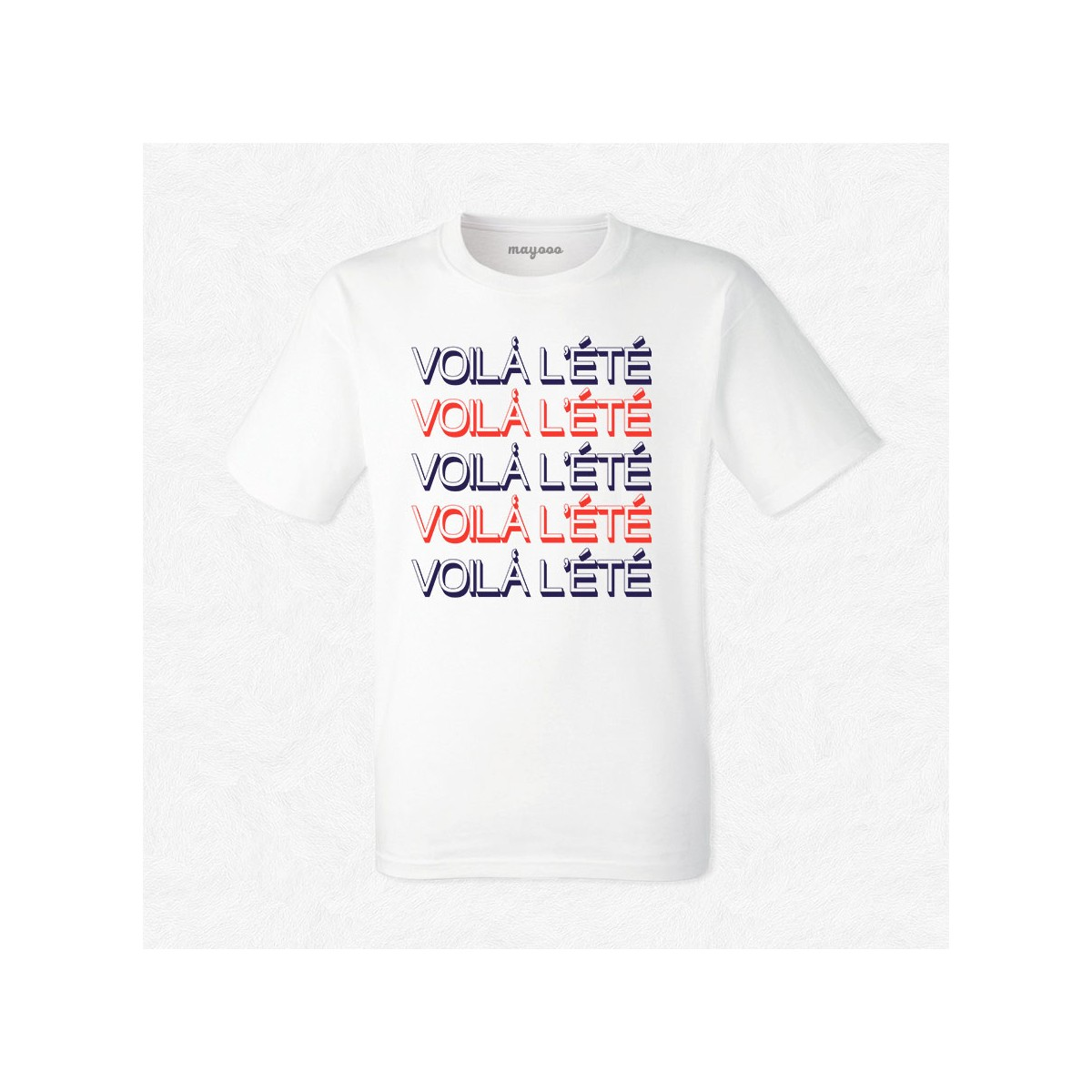 T-shirt Voila l'été