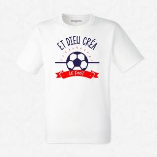 T-shirt Et dieu créa le foot