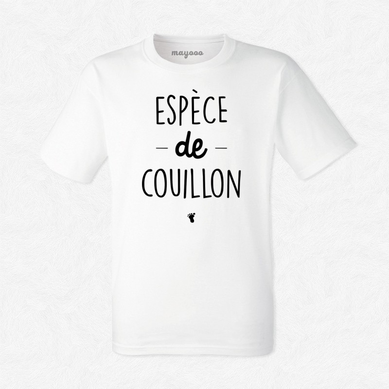 T-shirt Espèce de couillon