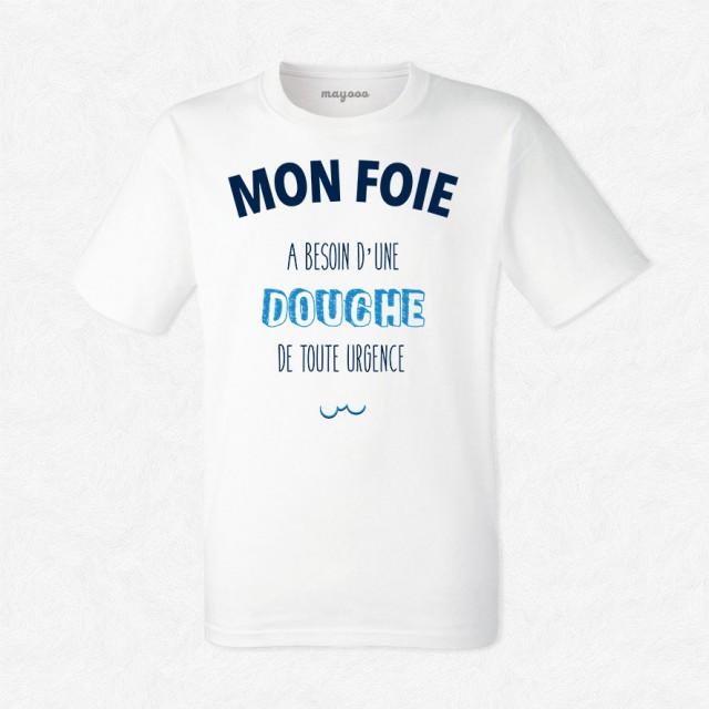 T-shirt Mon foie a besoin d'une douche