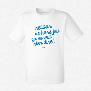 T-shirt Retour de hors jeu