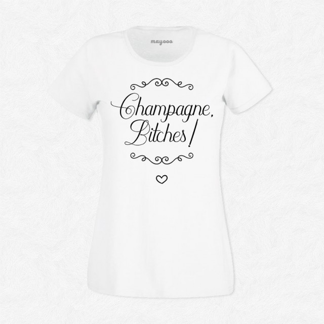T-shirt Champagne bitches
