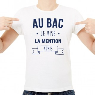 T-shirt Je vise la mention admis