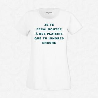 T-shirt Je te ferai goûter
