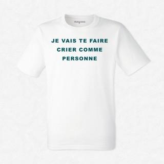 T-shirt Je vais te faire crier