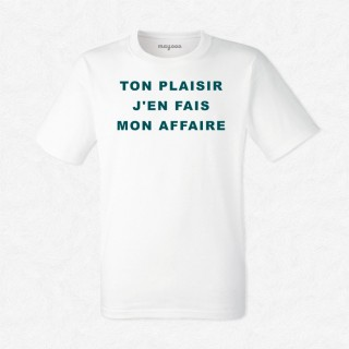 T-shirt J'en ferai mon affaire