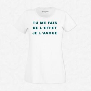 T-shirt Tu me fais de l'effet