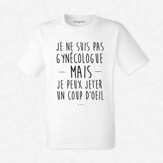 T-shirt Je ne suis pas gynécologue