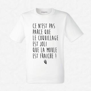 T-shirt Ce n'est pas parce que le coquille est joli