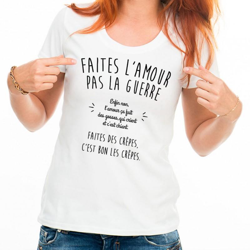 T-shirt Faites l'amour pas la guerre