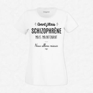T-shirt Avant j'étais schizophrène