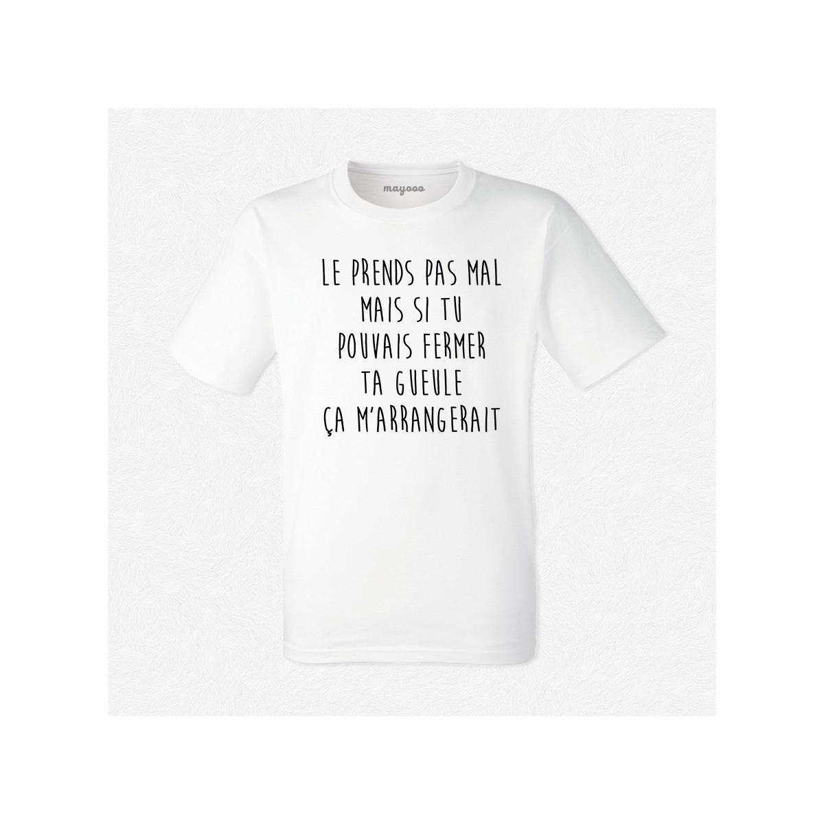 T-shirt Le prends pas mal