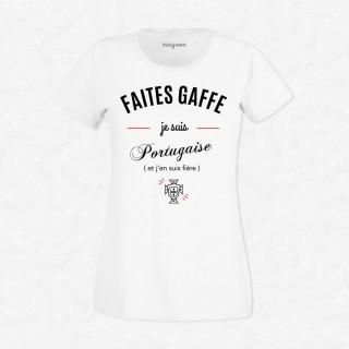 T-shirt Faites gaffe je suis portugaise