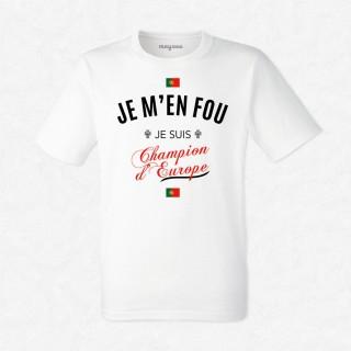 T-shirt Je m'en fou je suis champion d'Europe
