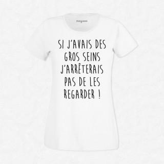 T-shirt Si j'avais des gros seins