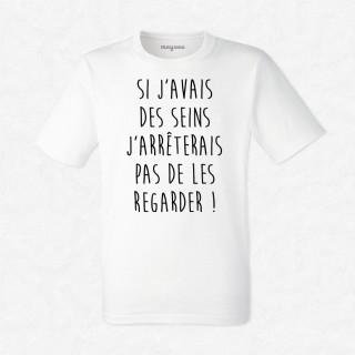 T-shirt Si j'avais des seins