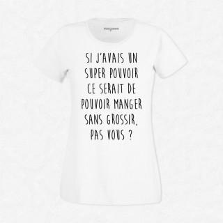 T-shirt Super pouvoir