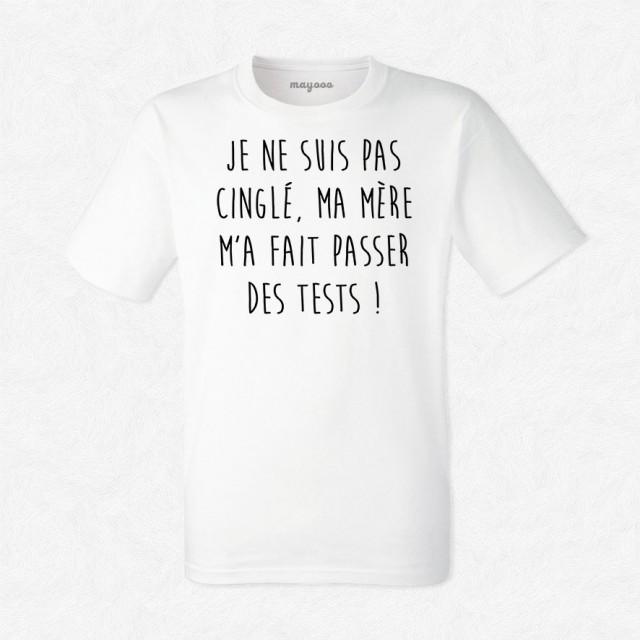 T-shirt Je ne suis pas cinglé