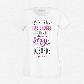 T-shirt Je ne suis pas grosse