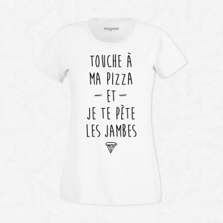 T-shirt Touche à ma pizza