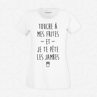 T-shirt Touches à mes frites