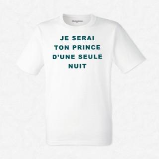 T-shirt Prince d'une seule nuit