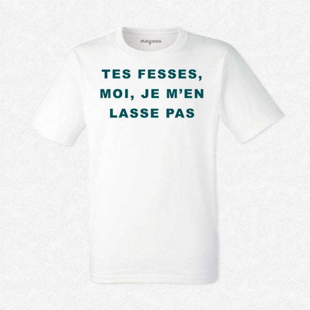 T-shirt Tes fesses