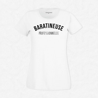 T-shirt Baratineuse professionnelle