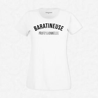 T-shirt Baratineuse professionnelle