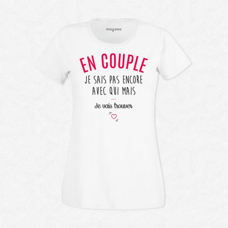 T-shirt En couple mais...